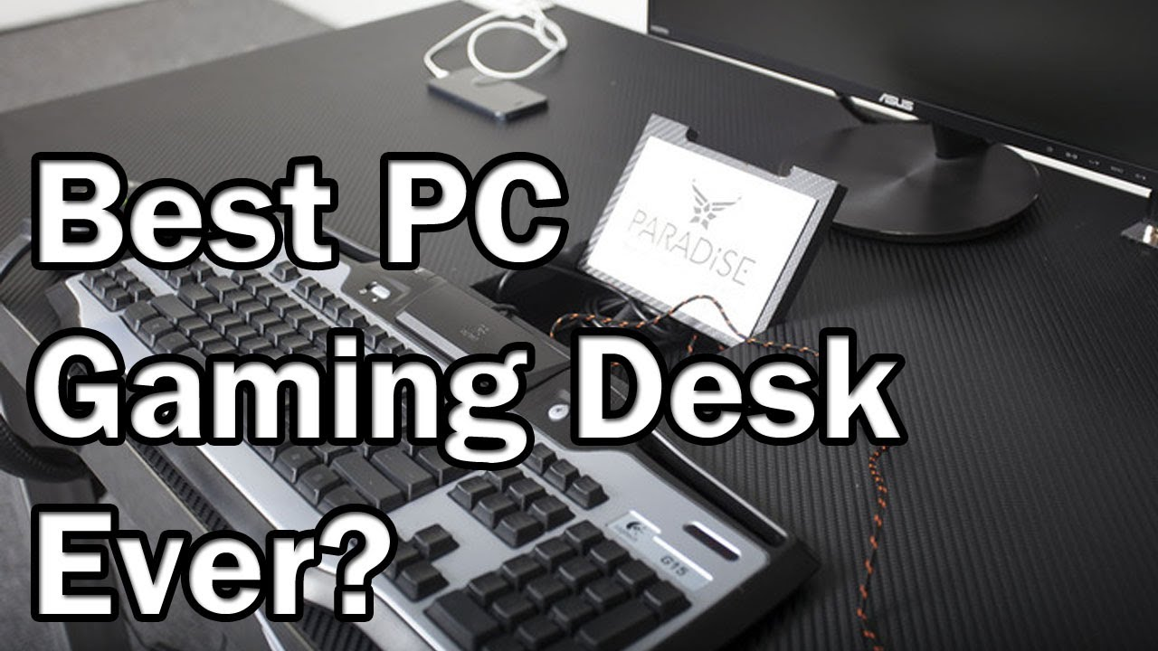 paradise desk the best pc gaming desk ever youtube. Black Bedroom Furniture Sets. Home Design Ideas