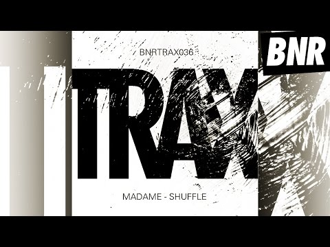 Madame - Shuffle (Chambray Remix) 'Shuffle' EP