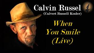 Watch Calvin Russell When You Smile video