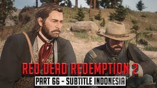 Red Dead Redemption 2 Gameplay Walkthrough Indonesia Part 66 Honor Amongst Thieves (RDR 2)