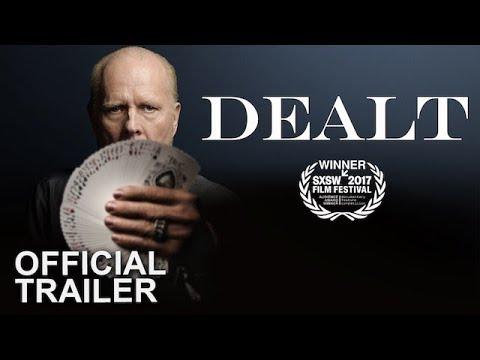 DEALT - Official Trailer [HD] - Richard Turner Documentary