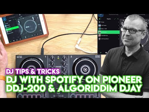 How You USED To Be Able To DJ With Spotify* On Pioneer DDJ-200 & Algoriddim Djay