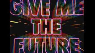 Bastille - Give Me The Future Lyrics (español e inglés)
