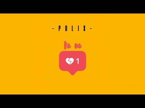 POLIX - NA NA  Official Lyric Video