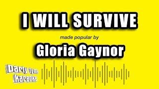 Gloria Gaynor - I Will Survive (Karaoke Version)