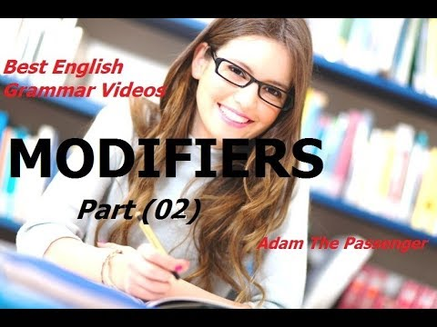 MODIFIERS. (part 2) with exercises. BEST English Grammar Videos