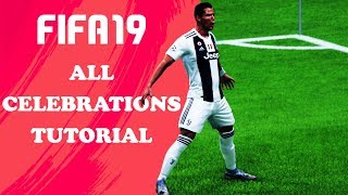 FIFA 19 ALL CELEBRATIONS TUTORIAL | Xbox & Playstation | 4K Ultra HD