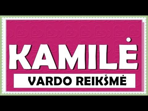 VARDAS KAMILĖ - KILMĖ, REIKŠMĖ, HOROSKOPAS