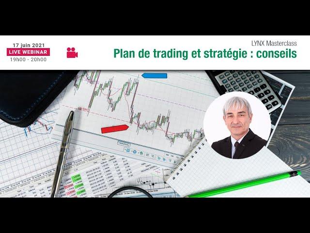 Bâtir son Plan de Trading et sa Stratégie