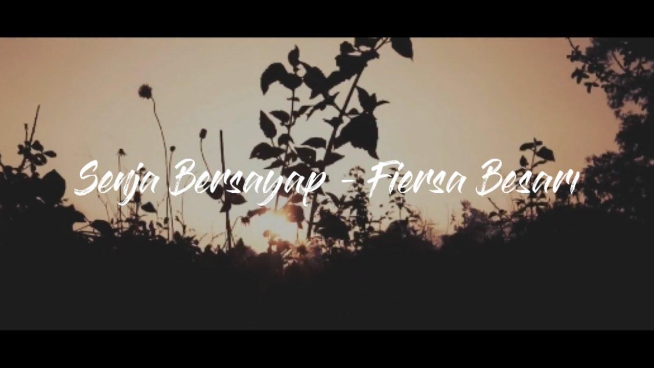 senja bersayap by fiersa besari lirik cinematic video