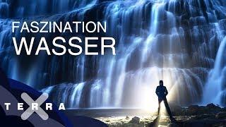 Faszination Wasser | Ganze Folge Terra X