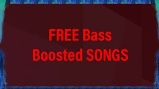 How to download bass boosted songs for FREE on your mobile device!.mp3