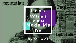 LOOK WHAT YOU MADE ME DO (TAYLOR SWIFT) music lyrics | مترجم