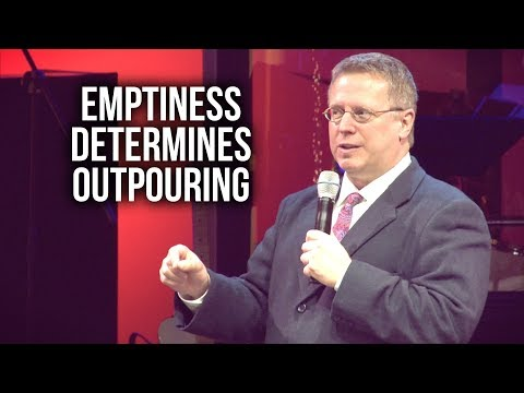 """Emptiness Determines Outpouring"" – Pastor Raymond Woodward"