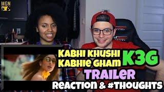 Kabhi Khushi Kabhie Gham (K3G) - Trailer Reaction