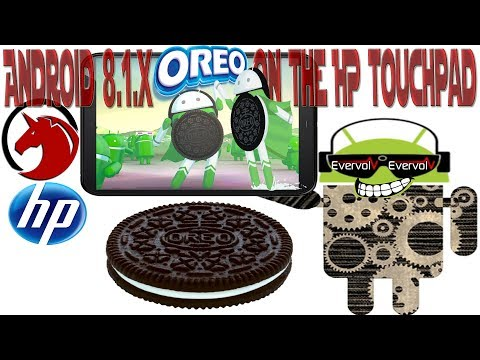 HP Touchpad | Android 8.1.x Oreo Nightly Builds (Evervolv)