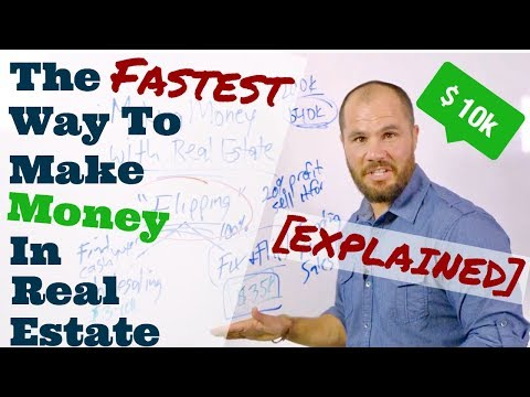 The Fastest Way To Make Money in Real Estate [EXPLAINED]