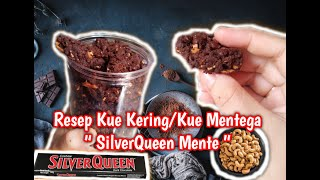 "Resep Kue Kering / Kue Mentega "" SilverQueen Kacang Mente "" Ala Dapur Fatma Sahitang"