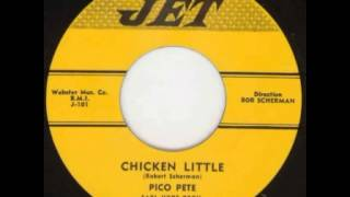 Pico Pete - Chicken Little
