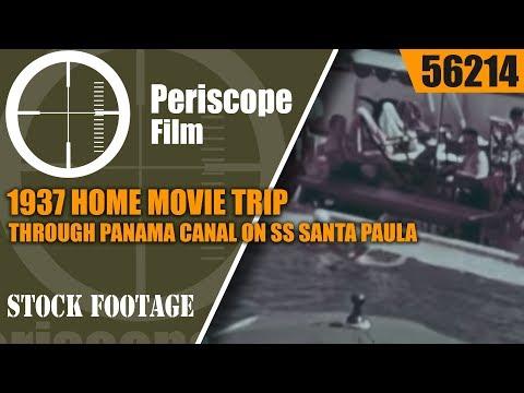 1937 HOME MOVIE TRIP THROUGH PANAMA CANAL ON SS SANTA PAULA 56214