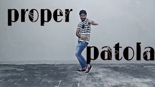 Proper Patola | Diljit Dosanjh | Badshah | Namaste England | Dance Choreography | Dheeraj Utreja