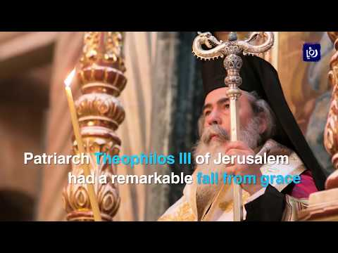 Orthodox Christians angry over Patriarch Theophilos III of Jerusalem