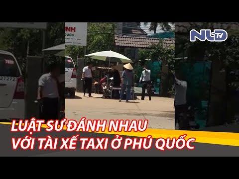 Luật gia đánh nhau với tài xế taxi: Số điện thoại Bí thư tỉnh tui còn có! | NLĐTV