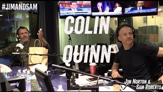 Colin Quinn in studio - UFC 205, Funny Photoshops, + more - Jim Norton & Sam Roberts