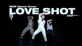 엑소 (EXO) - 'LOVESHOT' 커버댄스 DANCE COVER | RIZN