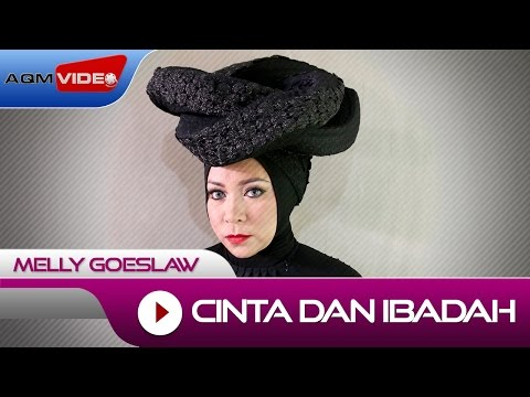 Melly Goeslaw - Cinta dan Ibadah | Official Video