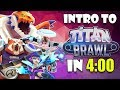 Intro to TITAN BRAWL In Just 4 Minutes!