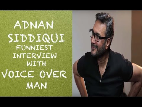Adnan Siddiqui Funny Interview with Voice Over Man - Episode 9