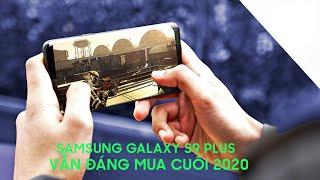 Galaxy S9 Plus HongKong đánh giá chi tiết 2020 - Vẫn Đáng Mua!!!