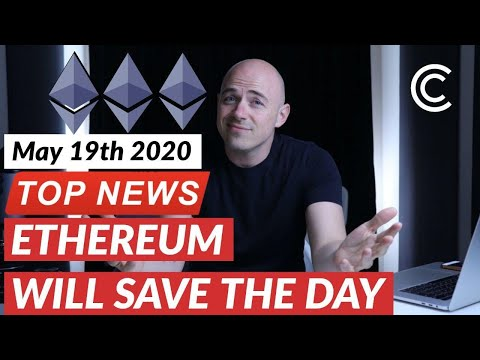 Ethereum brings balance to the world – Bitcoin Today [May 19 2020]