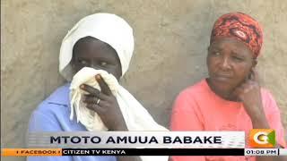 Mtoto amuuwa babake huko Shinyalu