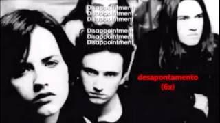 Disappointment by The Cranberries (Lyrics/legendas)