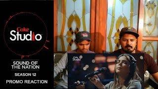 Coke Studio Season 12 | Promo Reaction By Karwae Pakistan Reaction