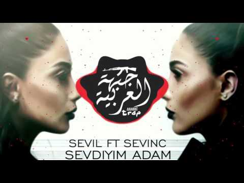 Sevil ft SevincSevdiyim Adam l Prod by CRIS TAYLOR l Azer Turk Trap