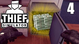 Safe Cracking While The Owners Are Home! - Thief Simulator Gameplay - Part 4