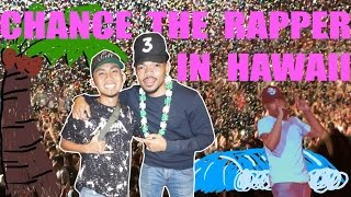 CHANCE THE RAPPER IN HAWAII! (Edit #18)