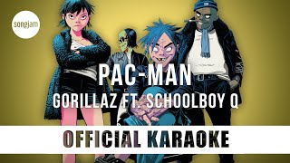 Gorillaz - PAC-MAN ft. ScHoolboy Q (Official Karaoke Instrumental) | SongJam
