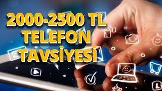 2000 - 2500 TL arası en iyi akıllı telefon modelleri