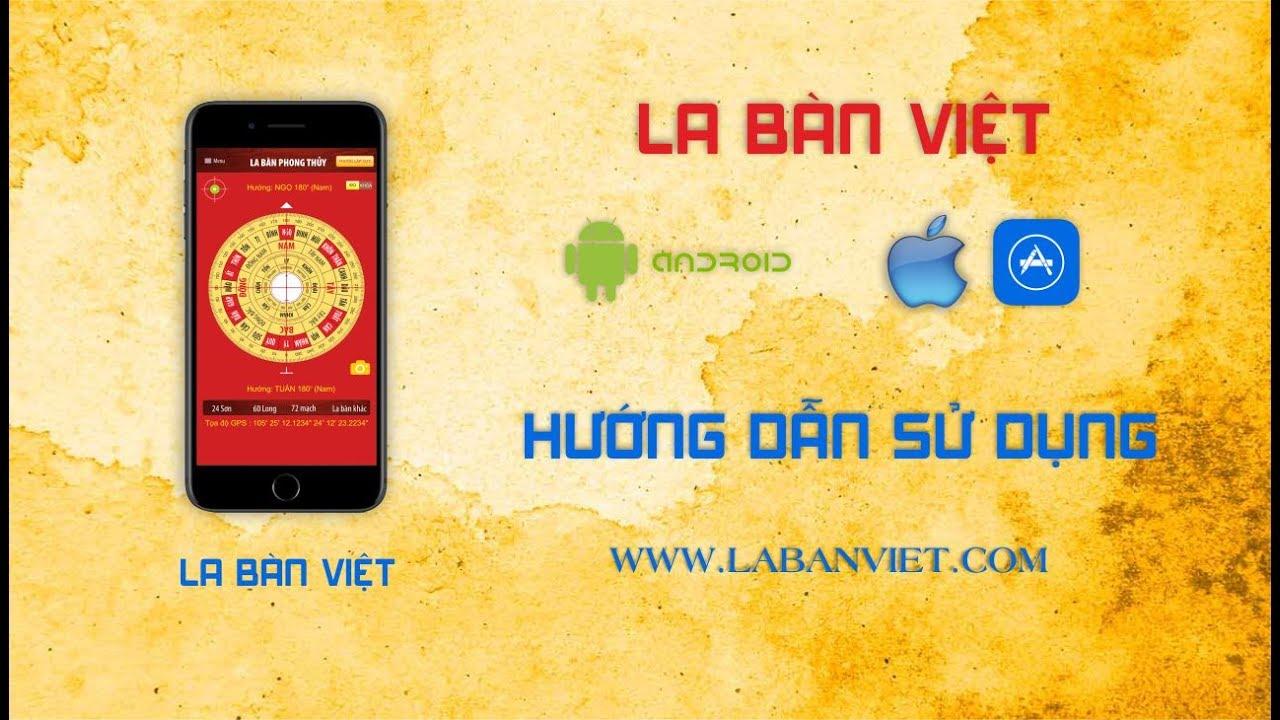 HƯỚNG DẪN SỬ DỤNG LA BAN ĐIỆN THOẠI | La Bàn Việt