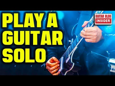 Learn to Guitar Solo (HERE'S HOW)