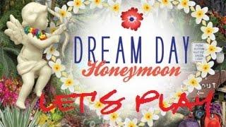 Queenie Wahine- Lets Play: Dream Day Honeymoon Part 2