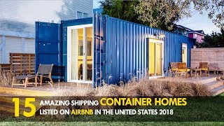 Gambar cover 15 Amazing Shipping Container Home Rentals Listed on Airbnb in the United States 2018 | SHELTERMODE