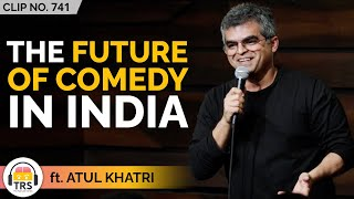 Is Dark Comedy The Future Of Indian Stand-up Comedy? ft. Atul Khatri   TRS Clips
