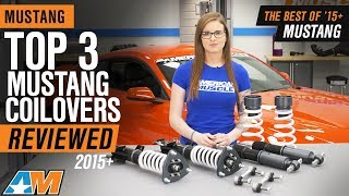 The 3 Best Mustang Coilovers For 2015+ Mustang