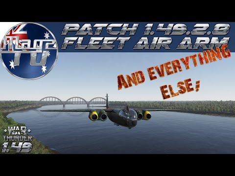 War Thunder - Patch 1.49 Dev server 2 8 - Fleet Air Arm & Everything Else!