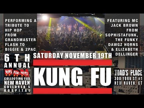 Hip Hop set: Kung Fu's 6th Annual Toys for Tots Celebration 11-19-2016 Toads Place - New Haven, CT